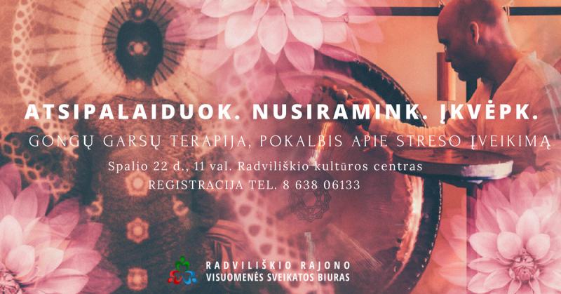 Gongo garsų terapija, pokalbis apie streso įveikimą @ Radviliškio miesto kultūros centras   Radviliškis   Šiaulių apskritis   Lietuva